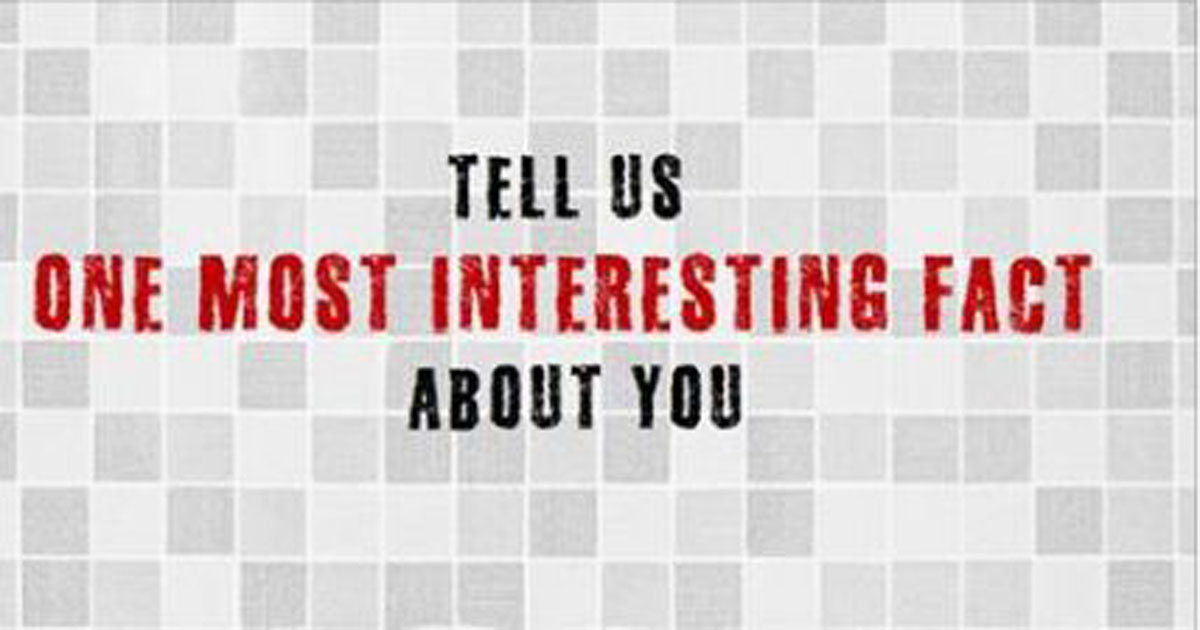 Tell us one most interesting fact about you for Interesting fact about america